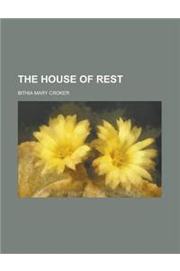 The House of Rest