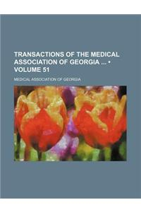 Transactions of the Medical Association of Georgia (Volume 51)
