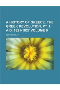 A History of Greece Volume 6