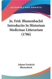 Jo. Frid. Blumenbachii Introductio In Historiam Medicinae Litterariam (1786)