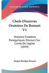 Chefs-D'oeuvres Oratoires De Bossuet V1