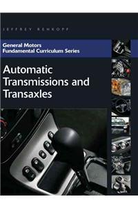 General Motors Fundamental Curriculum Series: Automatic Transmissions and Transaxles