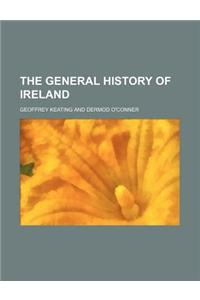 The General History of Ireland