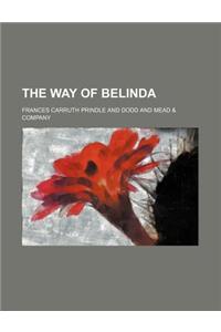 The Way of Belinda