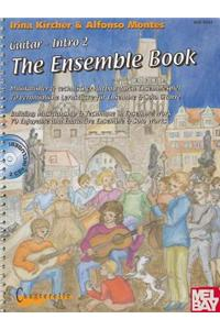 Guitar-Intro II: The Ensemble Book [With 2 CDs]