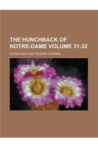 The Hunchback of Notre-Dame (Volume 31-32)