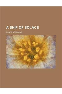 A Ship of Solace