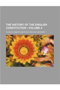 The History of the English Constitution (Volume 2)