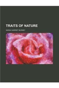 Traits of Nature Volume 3