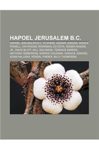 Hapoel Jerusalem B.C.: Hapoel Jerusalem B.C. Players, Adonis Jordan, Roger Powell, Haywoode Workman, Ed Cota, Roger Mason, Jr., David Blatt