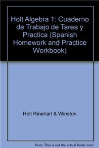 Holt Algebra 1: Cuaderno de Trabajo de Tarea Y Practica