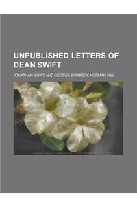 Unpublished Letters of Dean Swift