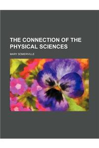 The Connection of the Physical Sciences
