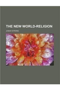 The New World-Religion