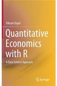 Quantitative Economics with R