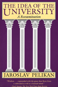 The Idea of the University: A Reexamination