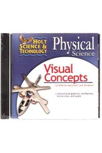 Holt Science & Technology: Visual Concepts CD-ROM Physical Science