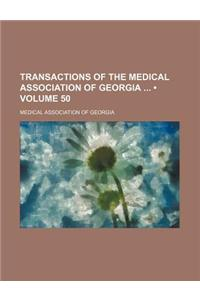 Transactions of the Medical Association of Georgia (Volume 50)