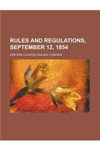 Rules and Regulations, September 12, 1854