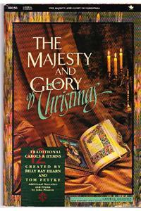 Majesty & Glory of Christmas