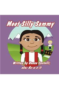 Meet Silly Sammy