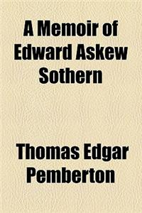 A Memoir of Edward Askew Sothern