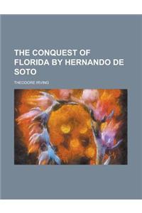 The Conquest of Florida by Hernando de Soto