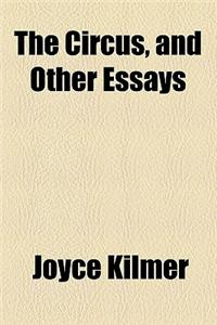 The Circus, and Other Essays