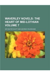 Waverley Novels; The Heart of Mid-Lothian Volume 7