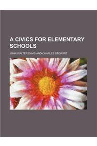 A Civics for Elementary Schools