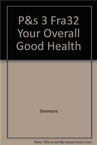 P&s 3 Fra32 Your Overall Good Health