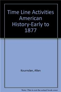 Time Line Activities American History-Early to 1877