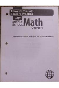 Holt Middle School Math: Spanish Homework and Practice Workbook Course 1