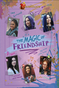 Descendants: The Magic of Friendship