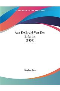 Aan De Bruid Van Den Erfprins (1839)