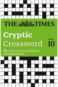 Times Cryptic Crossword Book 10