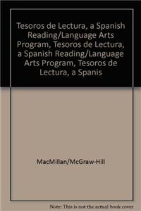Tesoros de Lectura, a Spanish Reading/Language Arts Program, Grade 1 Student Book, Book 6