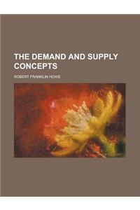 The Demand and Supply Concepts