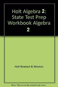 Holt Algebra 2 Oklahoma: Test Prep Workbook Algebra 2