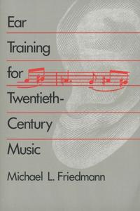 Ear Training for Twentieth-Century Music