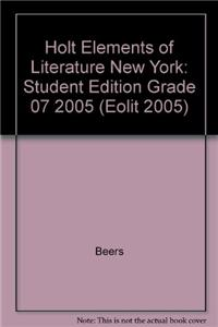 Holt Elements of Literature New York: Student Edition Grade 07 2005