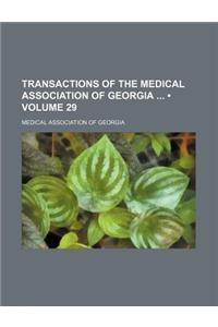Transactions of the Medical Association of Georgia (Volume 29)