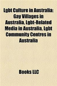 Lgbt Culture in Australia: Gay Villages in Australia, Lgbt-Related Media in Australia, Lgbt Community Centres in Australia