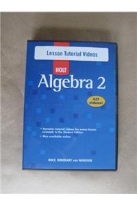 Holt Algebra 2: Lesson Tutorial Videos DVD-ROM