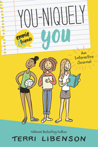 You-Niquely You: An Emmie & Friends Interactive Journal