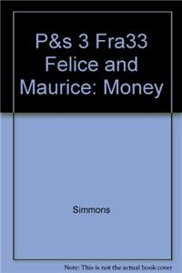 P&s 3 Fra33 Felice and Maurice: Money