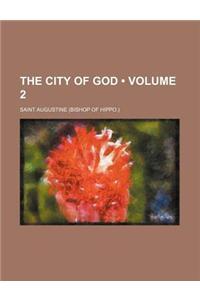 The City of God (Volume 2)