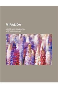 Miranda; A Midsummer Madness