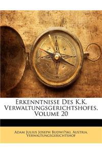 Erkenntnisse Des K.K. Verwaltungsgerichtshofes, Volume 20