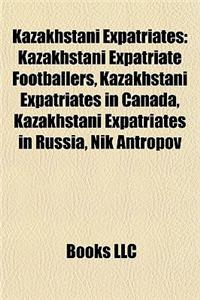 Kazakhstani Expatriates